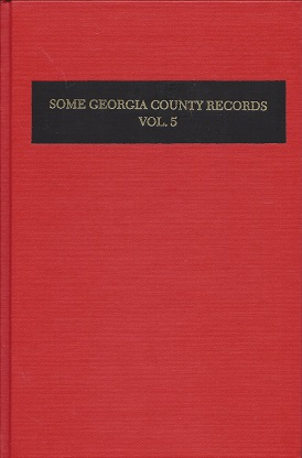 Some Georgia County Records, Lucas, Jr (compiler), Silas Emmett
