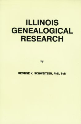 Illinois Genealogical Research, Schweitzer, Dr. George K.