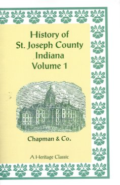 History of St. Joseph County, Indiana, Chapman & Co.