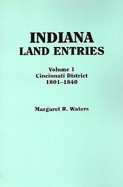 Indiana Land Entries:  Cincinnati District, 1801-1840, Waters, Margaret R.