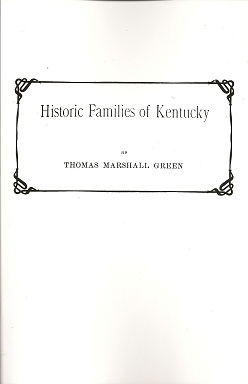 Historic Families of Kentucky, Green, Thomas Marshall