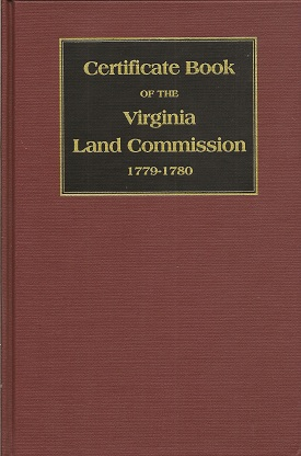 Certificate Book of the Virginia Land Commission 1779 1780, Kentucky Historical Society