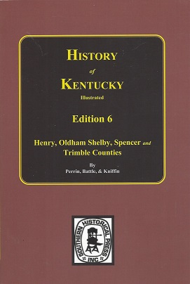 Kentucky:  A History of the State, Perrin, W. H.; Battle, J. H.; Kniffin, G. C.