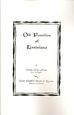 Old Families of Louisiana, Arthur, Stanley Clisby