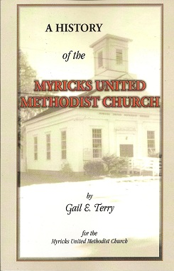 A History of the Myricks United Methodist Church, Terry, Gail E