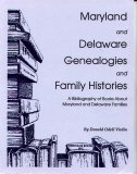 Maryland and Delaware Genealogies and Family Histories, Virdin, Donald Odell