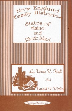 Image for New England Family Histories and Genealogies:  States of Maine and Rhode Island