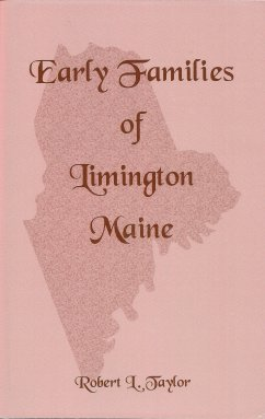Early Families of Limington Maine, Taylor, Robert L