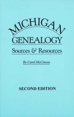 Michigan Genealogy:  Sources & Resources, McGinnis, Carol