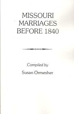 Missouri Marriages Before 1840, Ormesher, Susan