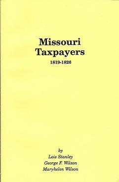 Missouri Taxpayers 1819-1826, Stanley, Lois; Wilson, Maryhelen