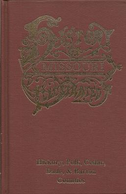 The History of Hickory, Polk, Cedar, Dade, & Barton Counties, Missouri, Goodspeed Publishing Company