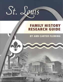 St. Louis Family History Research Guide, Fleming, Ann Carter