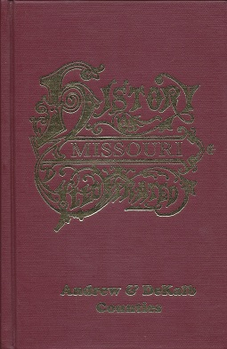 The History of Andrew and Dekalb Counties, Missouri, Goodspeed Publishing Company,