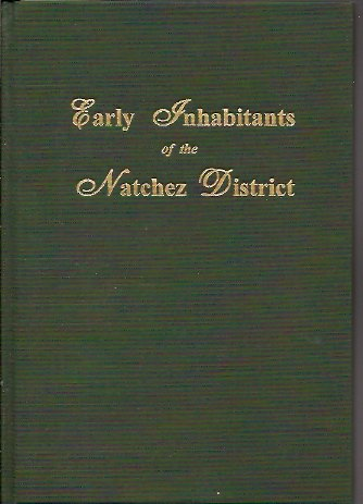 Early Inhabitants of the Natchez District, Gilis, Irene; Gillis, Norman