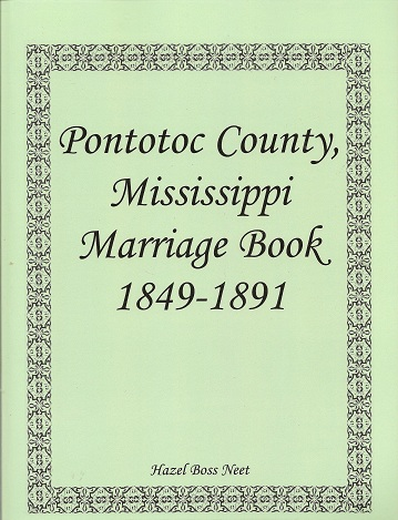 Pontotoc County, Mississippi, Marriage Book, 1849-1891, Neet, Hazle Boss