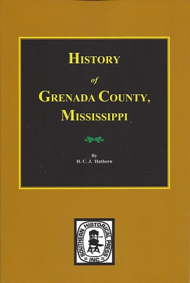 History of Grenada County, Mississippi, Hathorn, H. C. J.