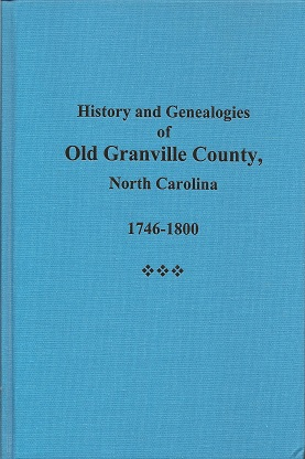 History and Genealogies of Old Granville County, N.C., 1746-1800, Owen, Thomas McAdory