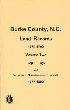 Burke County, N.C. Land Records, 1779-1790  Important Miscellaneous Records, 1777-1800, Huggins, Edith Warren