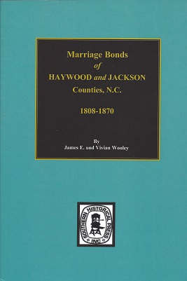 Marriage Bonds of Haywood and Jackson Counties, North Carolina, Woolley, James E.; Woolley, Vivian