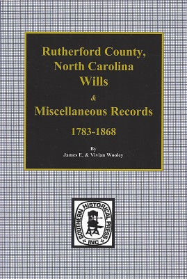 Rutherford County, North Carolina, Wills and Miscellaneous Records, 1783-1868, Wooley, James E.; Wooley, Vivian