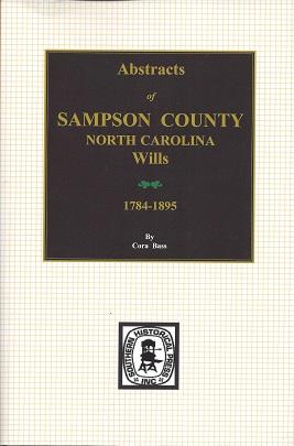 Abstracts of Sampson County, North Carolina Wills 1784-1895, Bass, Cora