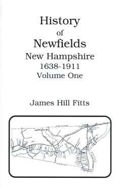Image for History of Newfields, New Hampshire 1638-1911