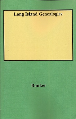 Long Island Genealogies, Bunker, Mary Powell