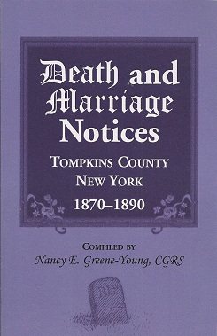 Death and marriage notices, Tompkins County, New York, 1870-1890, Greene-Young, Nancy E