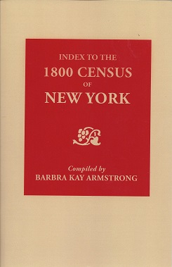 Index to the 1800 Census of New York, Armstrong (Compiler), Barbara Kay