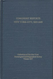 Coroners' Reports New York City, 1843 - 1849, Scott, Kenneth