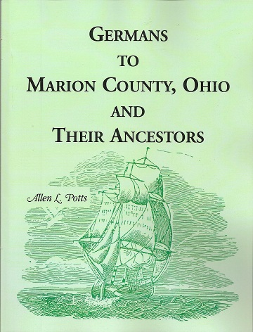 Germans To Marion County, Ohio and Their Ancestors, Potts, Rev. Allen L.