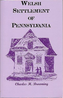 Welsh Settlement of Pennsylvania, Browning, Charles H.