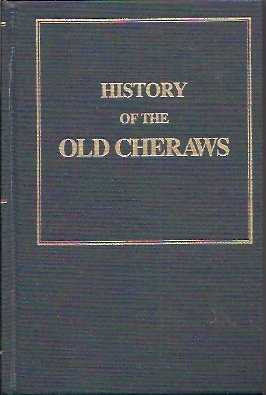 History of the Old Cheraws With Notices of Families and Sketches of Individuals, Gregg, Right Rev. Alexander; Dargan, John J.