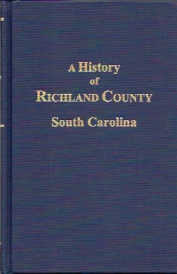 A History of Richland Co., S.C, Green, Edwin L.