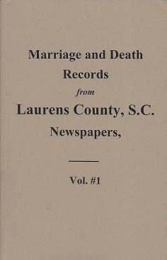 Marriage & Death Notices from Laurens, S.C. Newspapers, 1845-1895, Rayford, Steven
