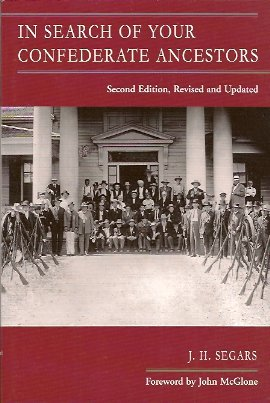 In Search of Your Confederate Ancestors, Segars, J. H.; McGlone, John