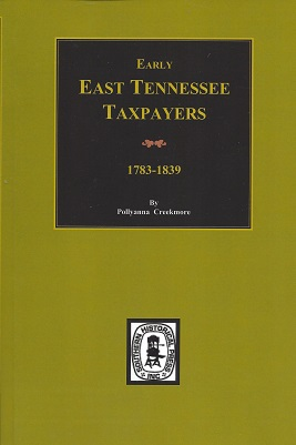 Early East Tennessee Taxpayers, 1778-1839, Creekmore, Pollyanna