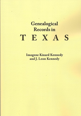 Genealogical Records in Texas, Kennedy,  Imogene Kinard; Kennedy, J. Leon