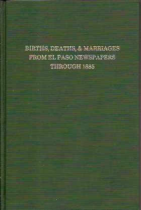 Births, Deaths, and Marriages from El Paso Newspapers Through 1885 for Arizona, Texas, New Mexico, Oklahoma and Indian Territory, Beard, Jane