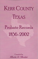Kerr County Texas Probate Records 1856 - 2002, Dozier, Gloria C