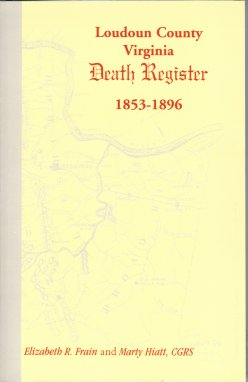 Loudoun County Virginia Death Register 1853-1896, Frain, Elizabeth R. ; Hiatt, Marty