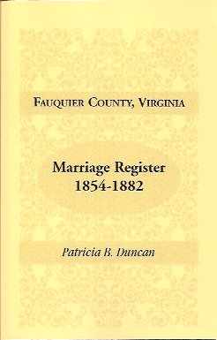 Fauquier County, Virginia Marriage Register 1854-1882, Duncan, Patricia B