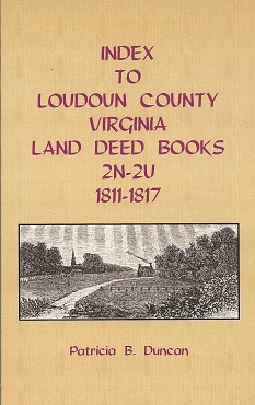 Index to Loudoun County, Virginia, Land Deed Books, 2N-2U, 1811-1817, Duncan, Patricia B.