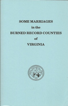 Some Marriages in the Burned Record Counties of Virginia, Virginia Genealogical Society