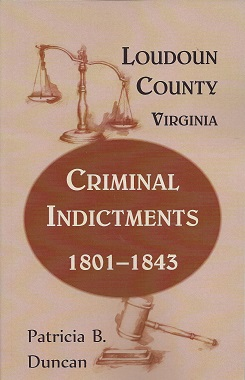 Loudoun County, Virginia, Criminal Indictments: 1801-1843, Duncan, Patricia
