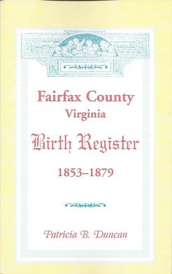 Fairfax County, Virginia Birth Register 1853 - 1879, Duncan, Patricia B.