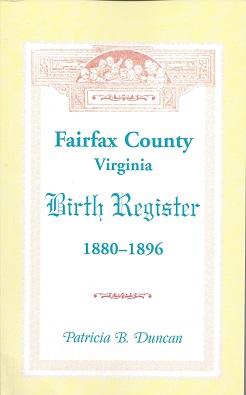 Fairfax County, Virginia Birth Register 1880 - 1896, Duncan, Patricia B.