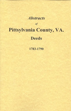 Abstracts of Pittsylvania County, VA Deeds 1783-1790, Austin, Gayle