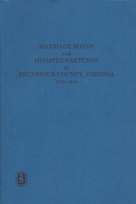 Marriage Bonds and Minister Returns of Brunwick County Va., 1750-1810, Knorr, Catherine Lindsay